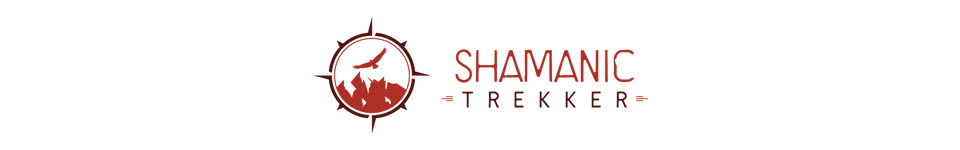 Shamanic Trekker | Dream Your Life Into Being